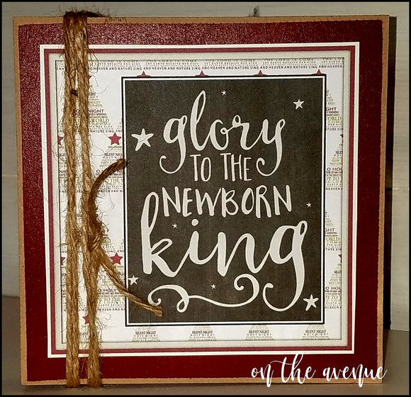 Glory To The Newborn King - Christmas Block