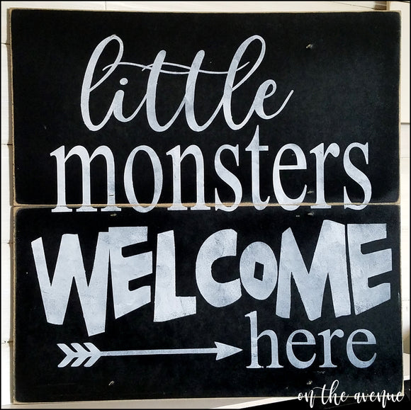 Little Monsters Welcome Here
