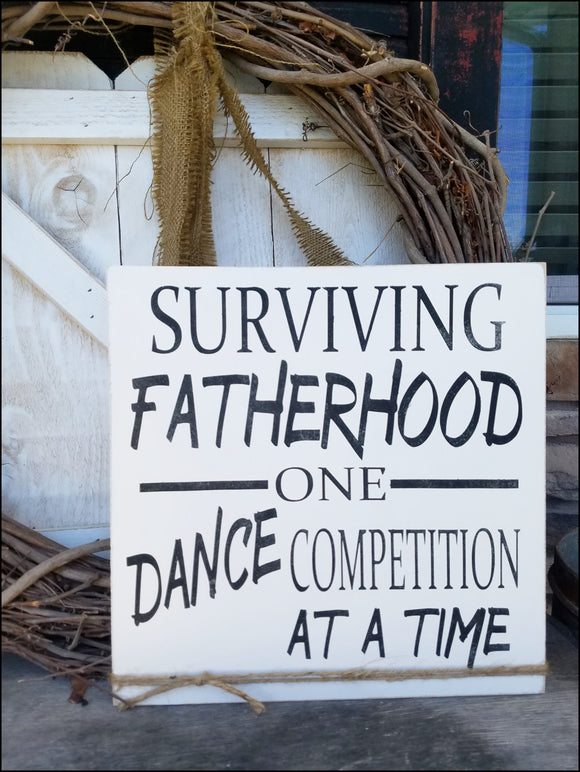 Surviving Fatherhood One Dance Competition At A Time