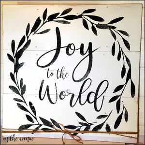 Joy To The World - Christmas Sign