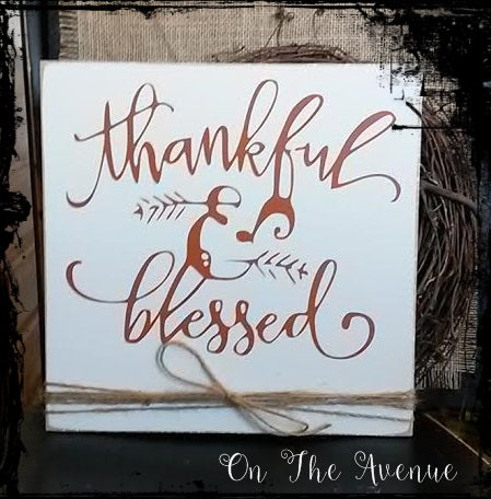 Thankful & Blessed - Autumn Sign