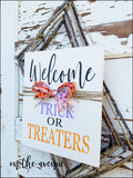 Welcome Trick Or Treaters - Door hanger