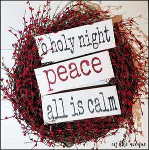 O Holy Night/Peace/All is Calm - Block Set (3)