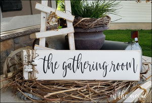 The Gathering Room - Wood Sign