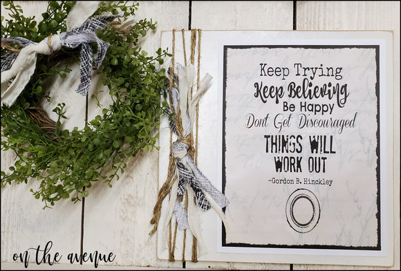 #4 - Keep Trying - Keep Believing