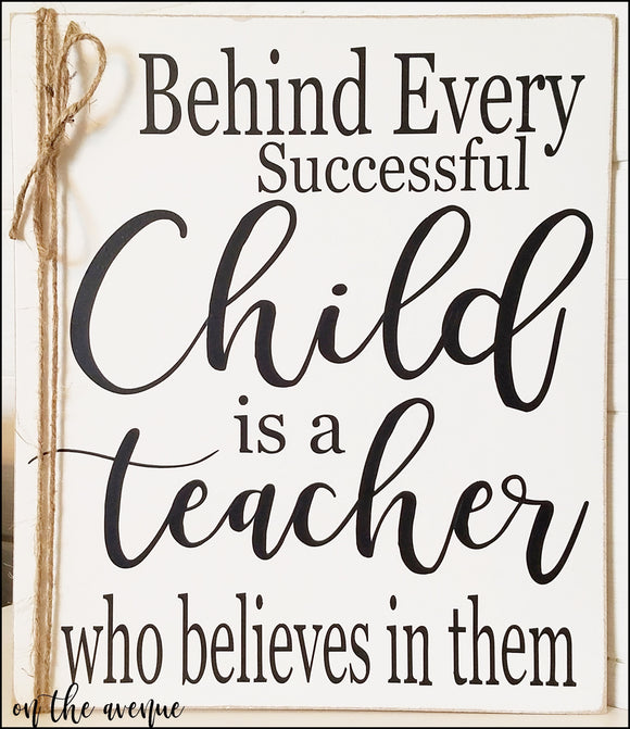 Behind Every Successful Child