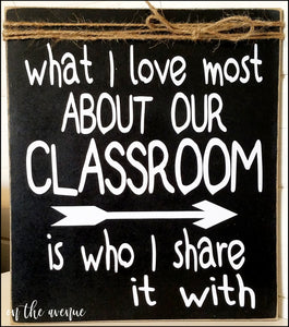 What I Love Most About Our Classroom