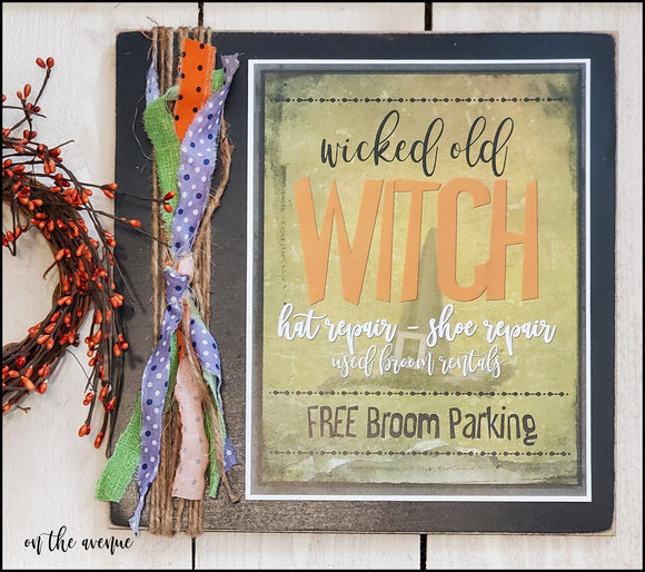 Wicked Old Witch Hat Repair - Halloween Sign
