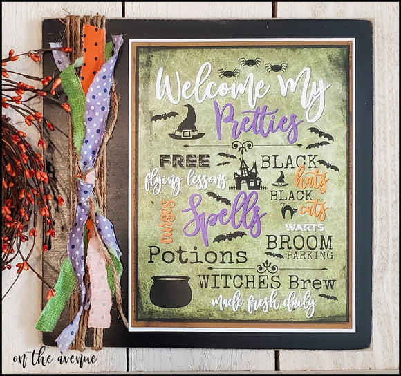 Welcome Pretties - Halloween Sign