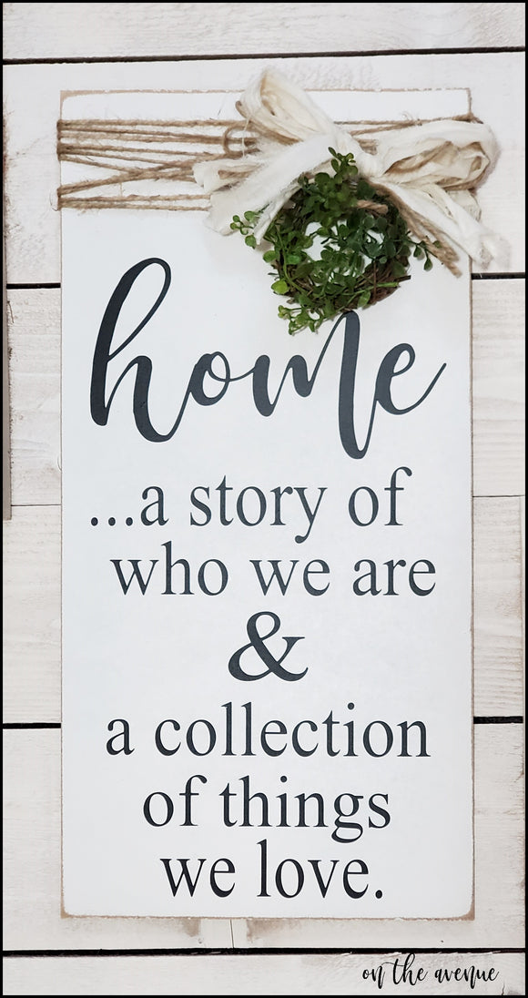 Home ... A story of who we are