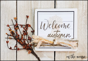Welcome Autumn - Shelf Sitter Block