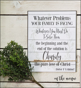 #1 - Whatever Problems Your Family Is Facing ~ Sign