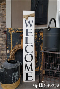 Welcome Tall Sign