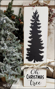 Oh Christmas Tree ~ Sign