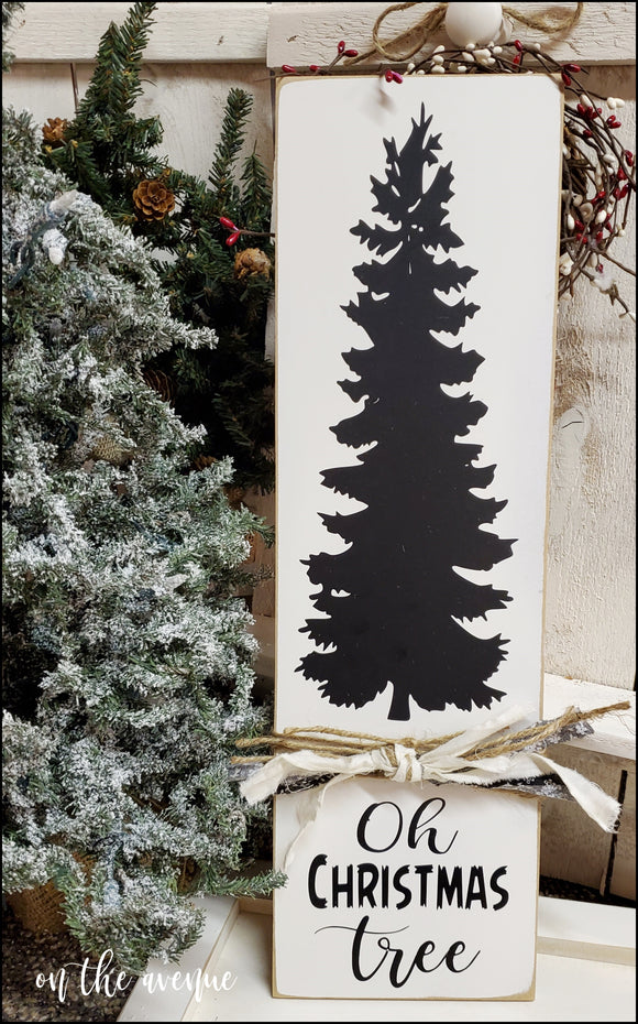 #2 - Oh Christmas Tree ~ Sign