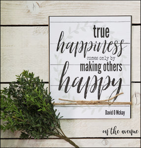 True Happiness - Sign