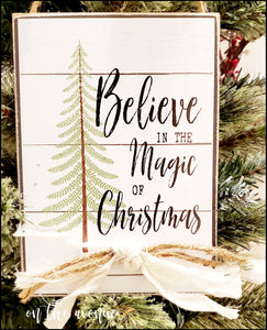 Believe In The Magic Christmas Sign
