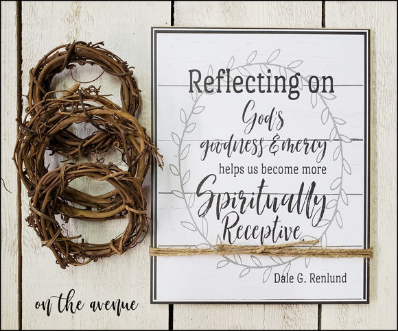 Reflecting On God's Goodness - Inspirational Sign