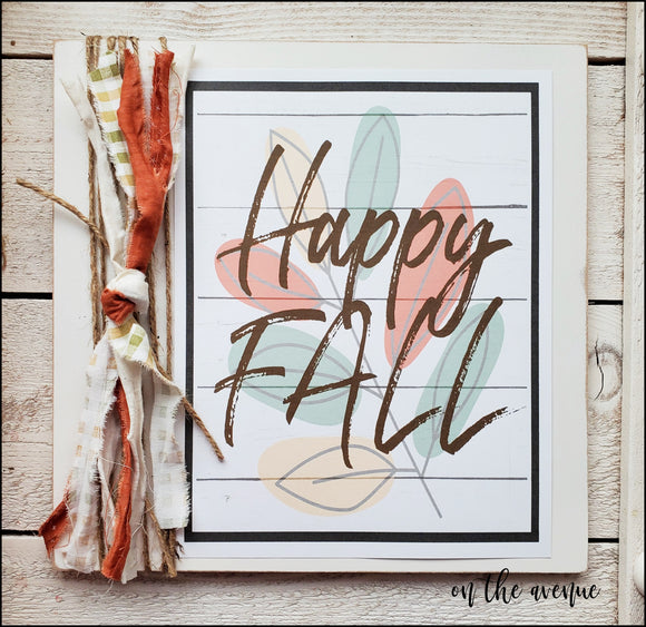 Happy Fall - Autumn Sign