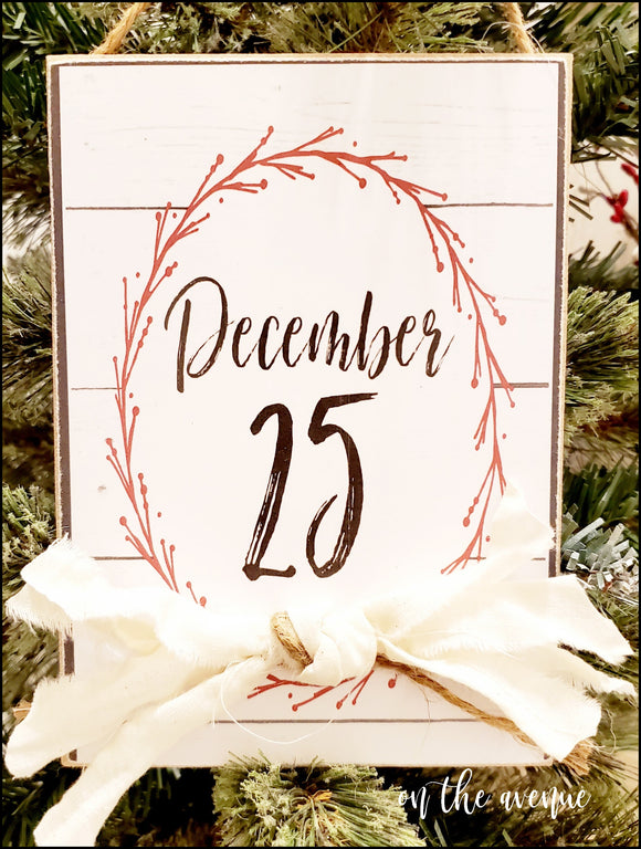 December 25 - Christmas Sign