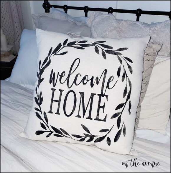 Welcome Home - Stuffed Pillow