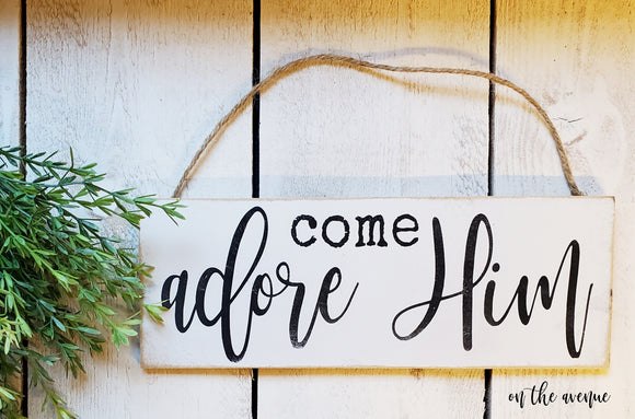 Come Adore Him - Christmas Ornament