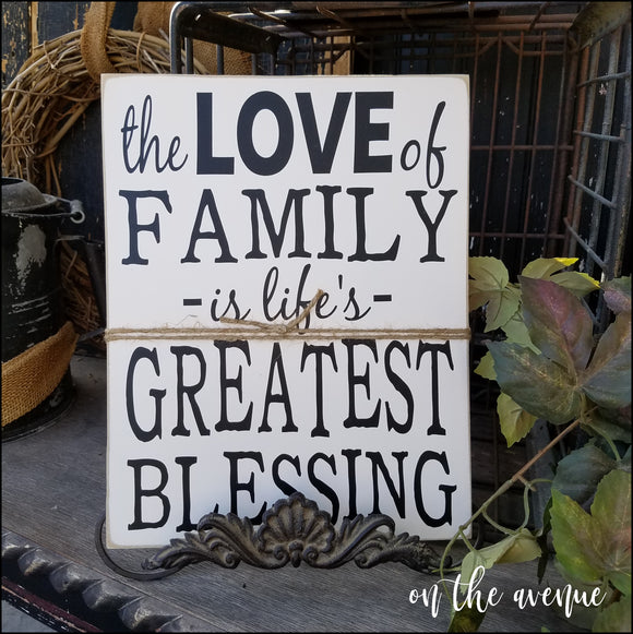 The Love Of Family....  - Rustic Sign