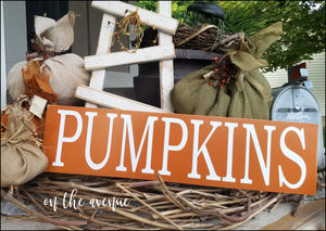 PUMPKINS Wood Sign
