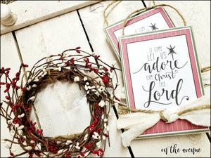 #6 - O Come Let Us Adore Him - Ornament Set (2)