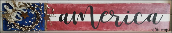 America - Flag Long Sign w/Pipberry Wreath