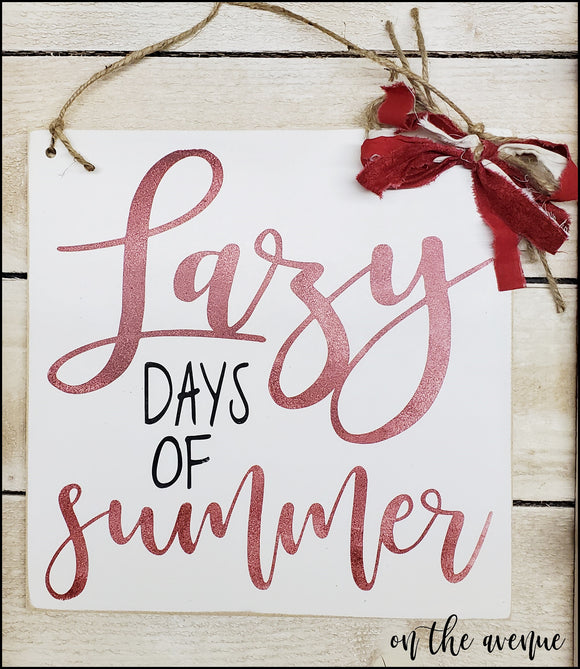 Lazy Days of Summer - Door Hanger