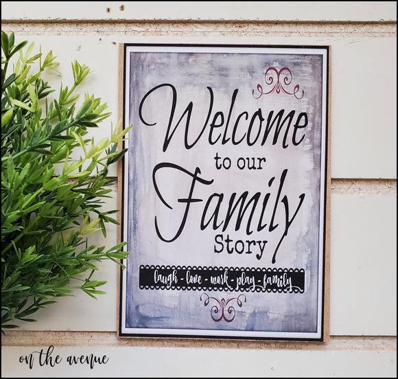 Welcome To Our Family Story - Mini Sign