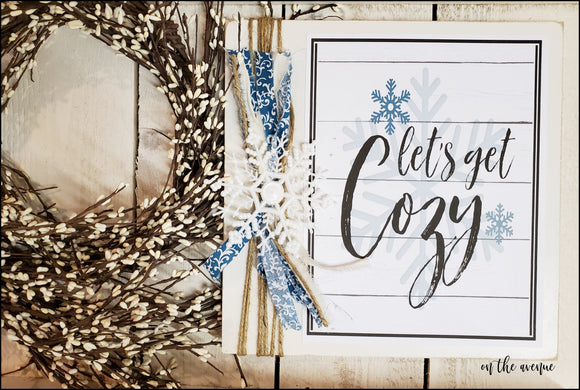 Let's Get Cozy - Winter Sign