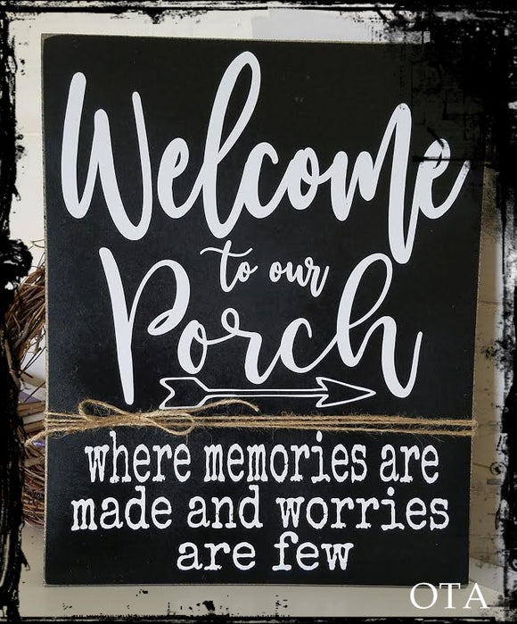 Welcome To Our Porch - Memories