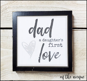 Dad - A Daughter's First Love