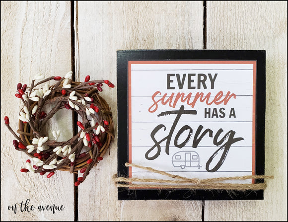 Every Summer Has a Story - Camper - Shelf Sitter Block