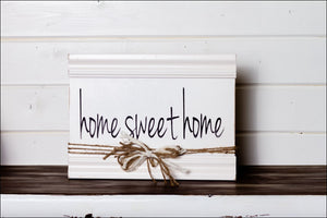 ~Home Sweet Home~ Sign w/Border