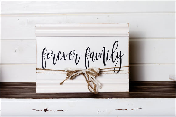 ~Forever Family~ Sign w/Border