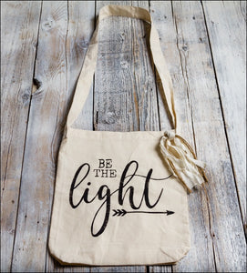 ~Be The Light~ Tote Bag