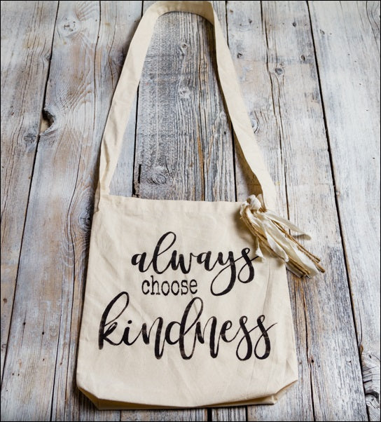 ~Always Choose Kindness~ Tote Bag