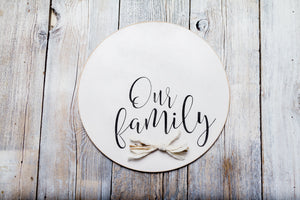 ~Our Family~ Round Sign
