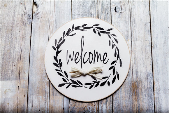 ~Welcome w/Wreath~ Round Sign