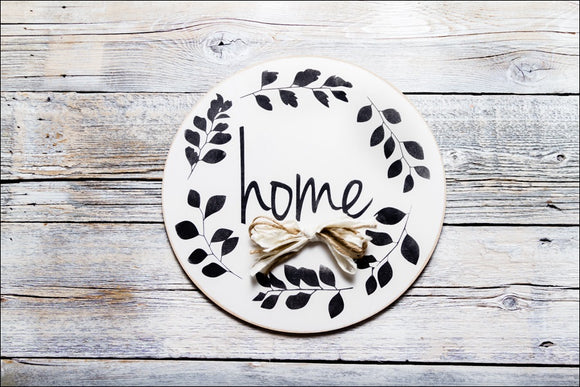 ~Home w/Wreath~ Round Sign
