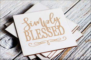 ~Simply Blessed~  Coaster Set of 6