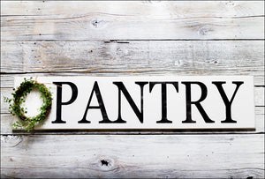 ~Pantry w/Boxwood Wreath~ Wood Sign