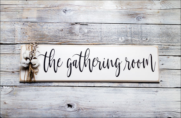 ~The Gathering Room~ Long Sign
