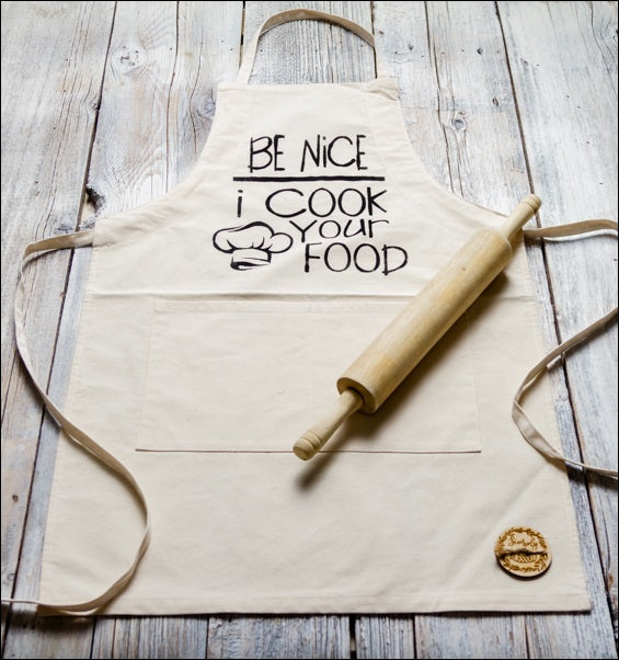 ~Be Nice, I Cook Your Food~ Fabric Apron