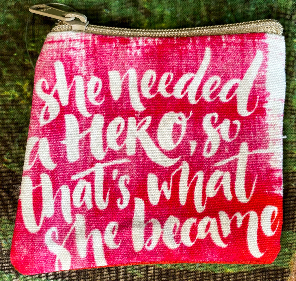 Needed a Hero Coin Purse