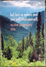 Get Lost In Nature - Magnet