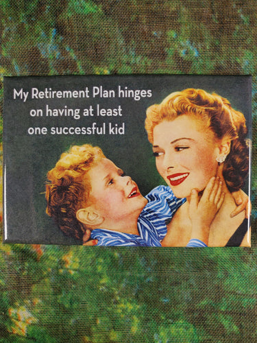My Retirement Plan - Magnet